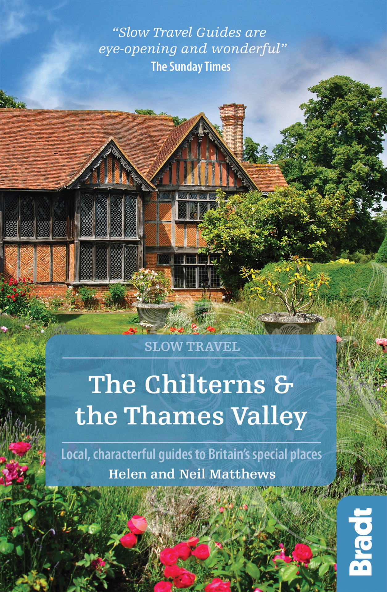 The Chilterns & The Thames Valley (Slow Travel) by Helen & Neil Matthews