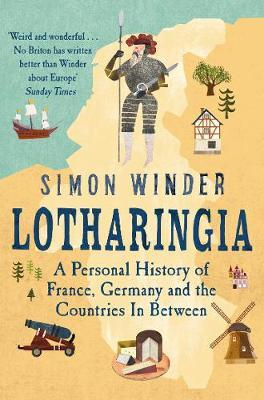 Lotharingia by Simon Winder | 9781509803262