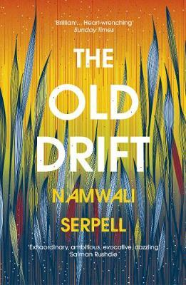 The Old Drift by Namwali Serpall