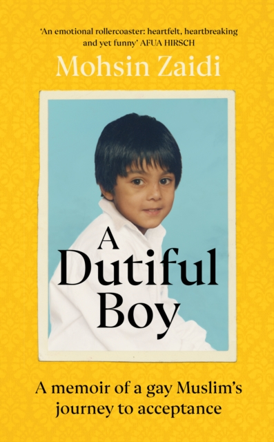 A Dutiful Boy by Mohsin Zaidi | 9781529110142