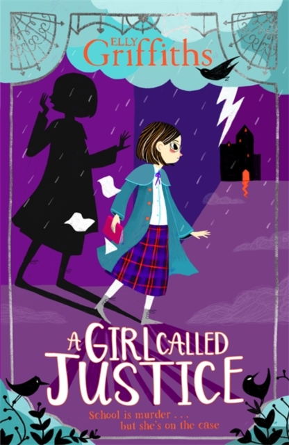 A Girl Called Justice by Elly Griffiths | 9781786540591