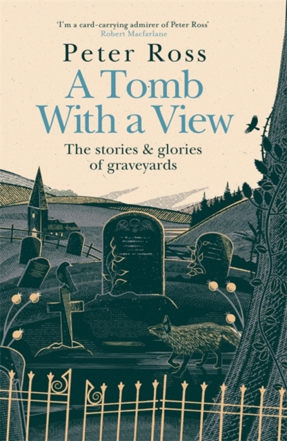 A Tomb With a View by Peter Ross | 9781472267795