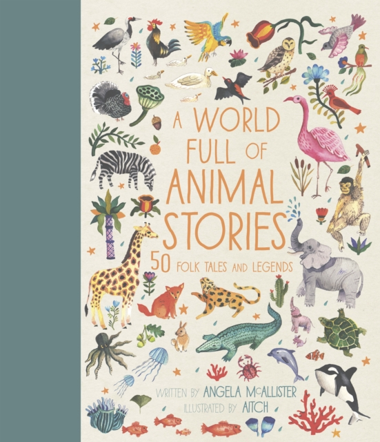 A World Full of Animal Stories by Angela McAllister, Aitch | 9781786030443
