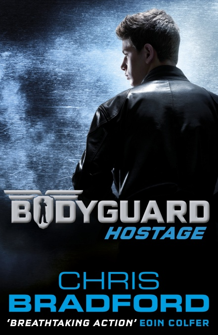 Bodyguard: Hostage by Chris Bradford
