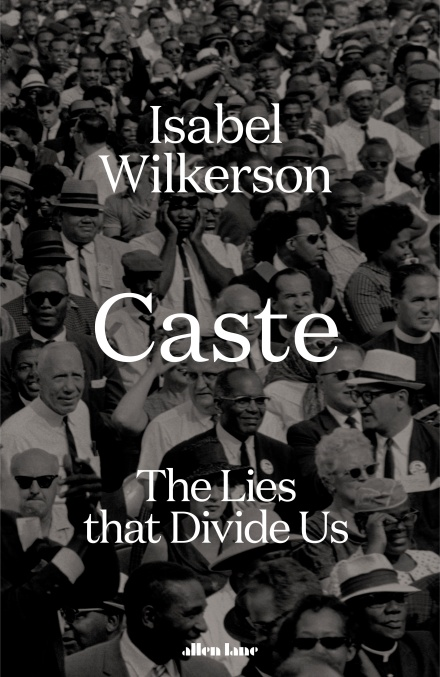Caste: The Lies That Divide Us by Isabel Wilkerson | 9780241486511