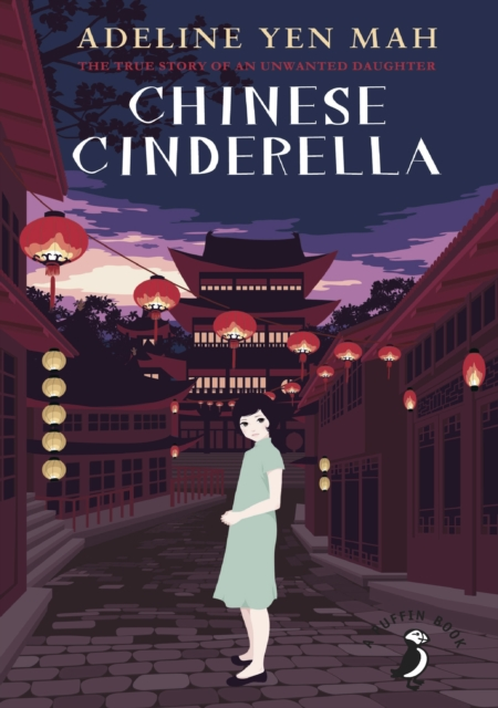 Chinese Cinderella by Adeline Yen Mah | 9780141359410