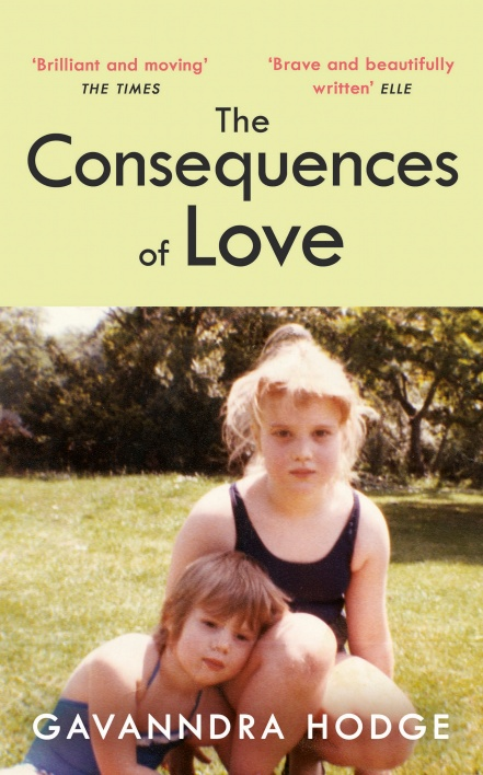 The Consequences of Love by Gavanndra Hodge | 9780241413326