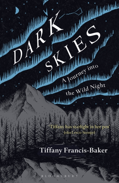 Dark Skies by Tiffany Francis-Baker | 9781472964601