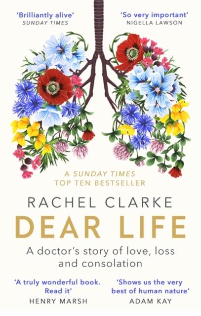 Dear Life by Rachel Clarke | 9780349143934