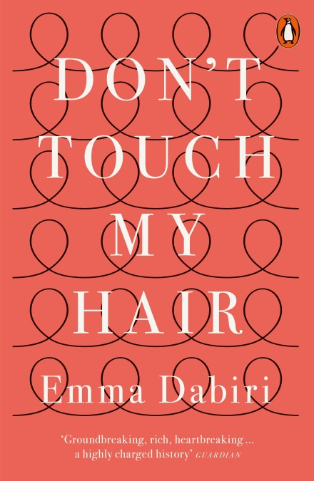 Don't Touch My Hair by Emma Dabiri | 9780141986289