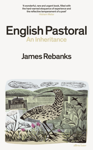 English Pastoral: An Inheritance by James Rebanks | 9780241245729
