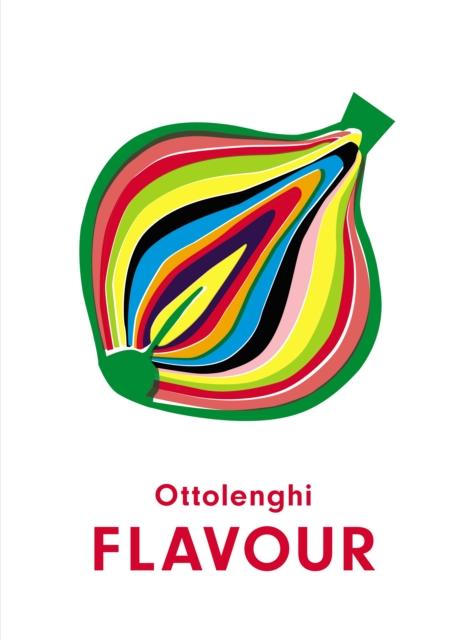 Ottolenghi FLAVOUR by Yotam Ottolenghi, Ixta Belfrage | 9781785038938