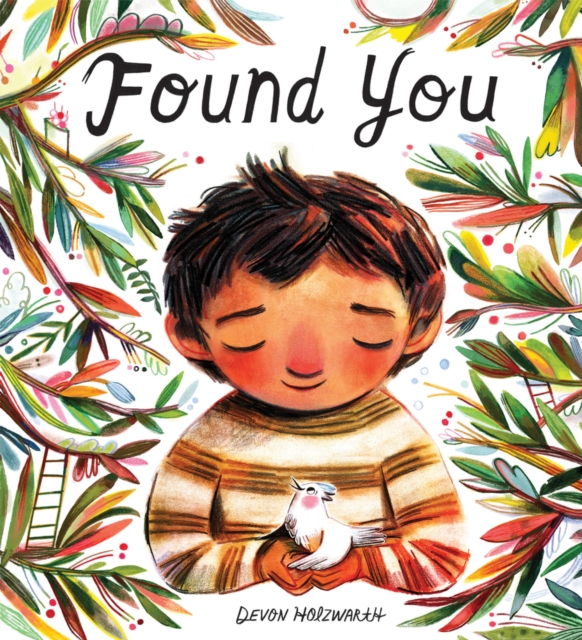 Found You by Devon Holzwarth | 9781407196275