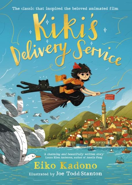 Kiki's Delivery Service by Eiko Kadono, Joe Todd-Stanton