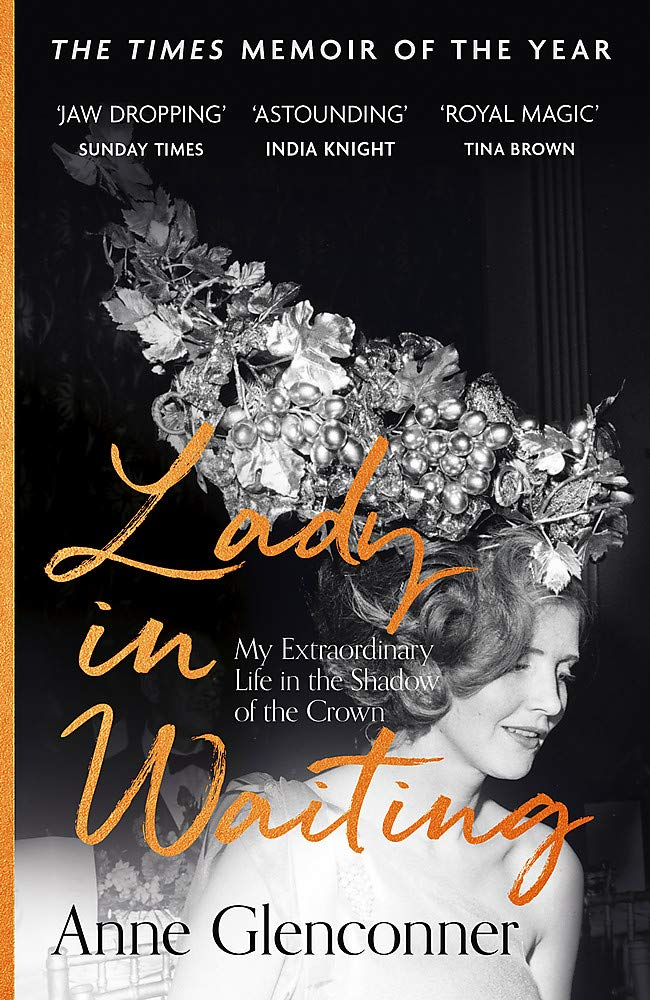 Lady in Waiting by Anne Glenconner | 9781529359107