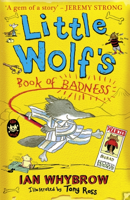 Little Wolf's Book of Badness by Ian Whybrow, Tony Ross | 9780007458547