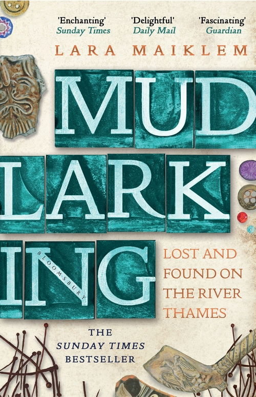 Mudlarking by Lara Maiklem | 9781408889237