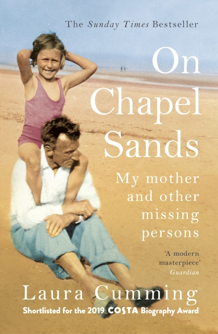 On Chapel Sands by Laura Cumming | 9781784708634