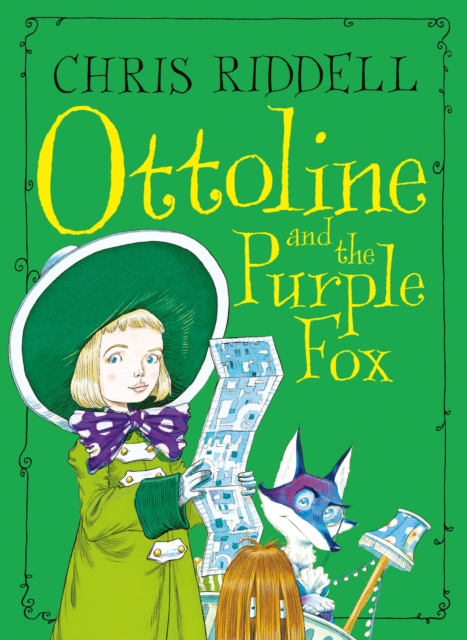 Ottoline and the Purple Fox by Chris Riddell | 9781509881550