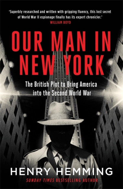 Our Man in New York by Henry Hemming | 9781787474840
