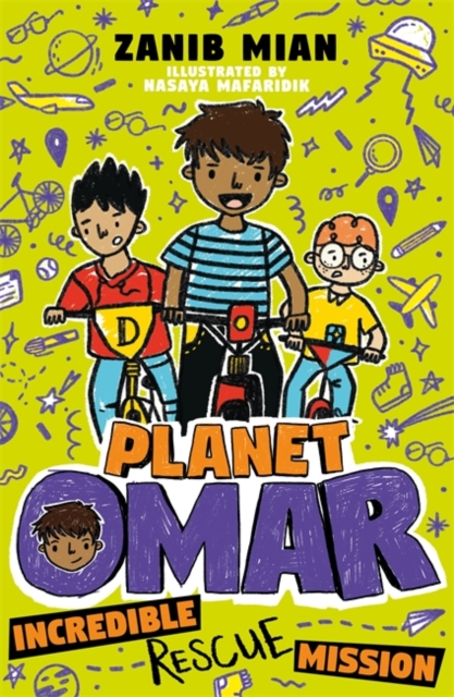 Planet Omar: Incredible Rescue Mission by Zanib Mian, Nasaya Mafaridik | 9781444951295