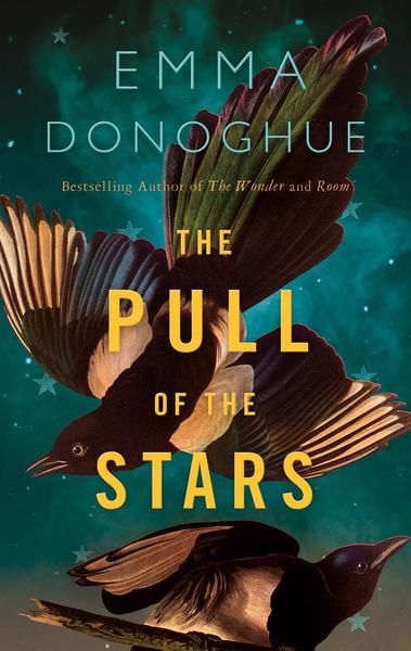 The Pull of the Stars by Emma Donoghue | 9781529046151