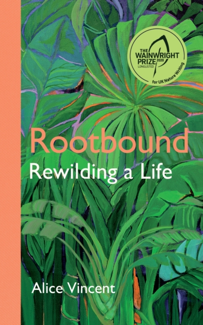 Rootbound by Alice Vincent | 9781786897701