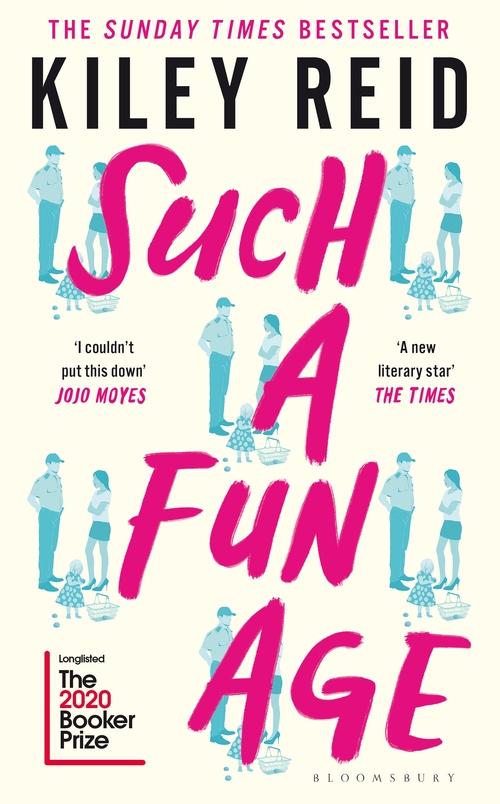 Such a Fun Age by Kiley Reid | 9781526612144