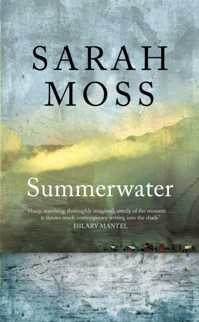 Summerwater by Sarah Moss | 9781529035438