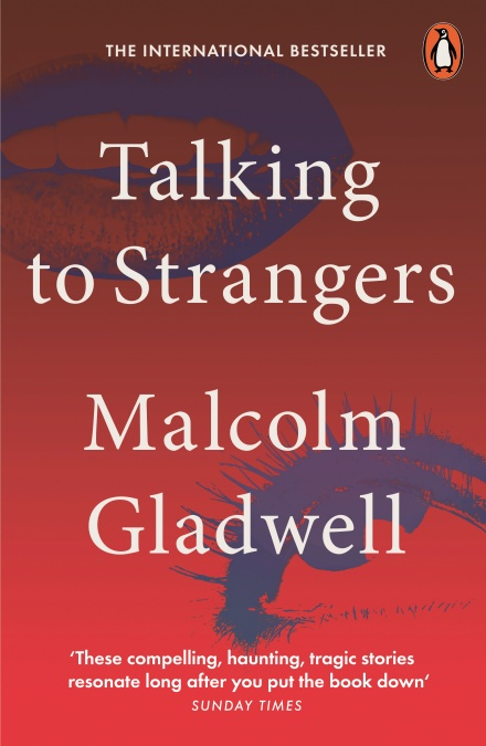 Talking to Strangers by Malcolm Gladwell | 9780141988498