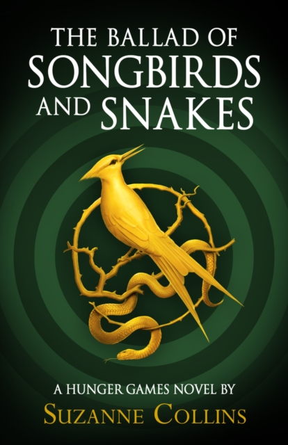 The Ballad of Songbirds and Snakes by Suzanne Collins | 9780702300172