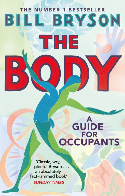 The Body: A Guide for Occupants by Bill Bryson | 9780552779906