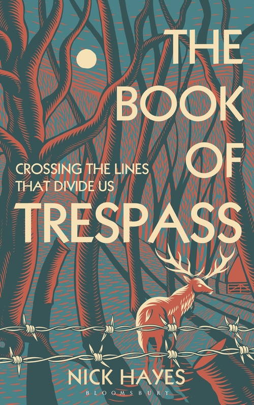 The Book of Trespass: Crossing the Lines that Divide Us by Nick Hayes | 9781526604699