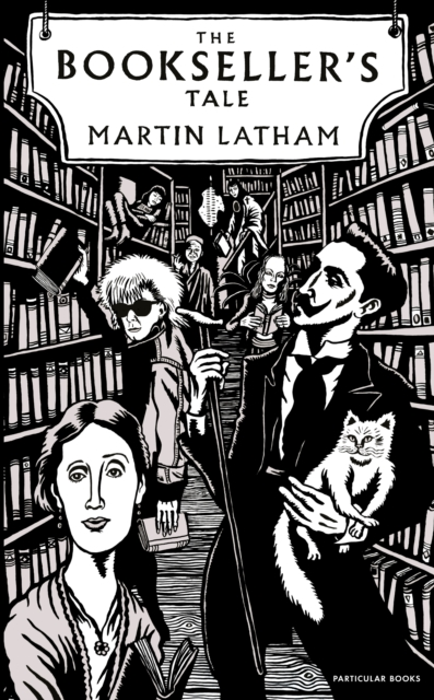 The Bookseller's Tale by Martin Latham | 9780241408810