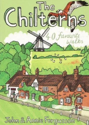 The Chilterns: 40 Favourite Walks by John & Annie Fergusson | 9781907025594