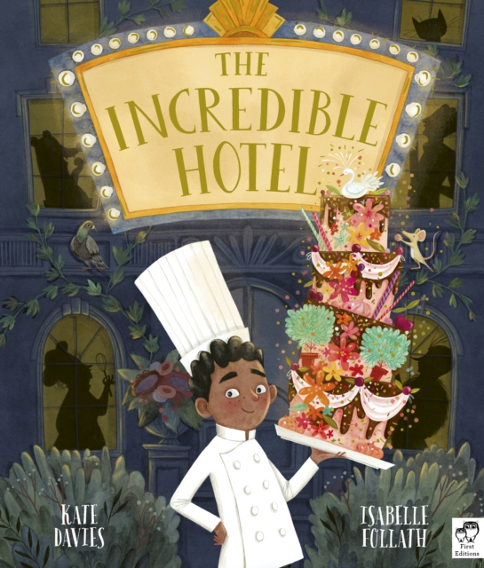 The Incredible Hotel by Kate Davies, Isabelle Follath | 9780711243934