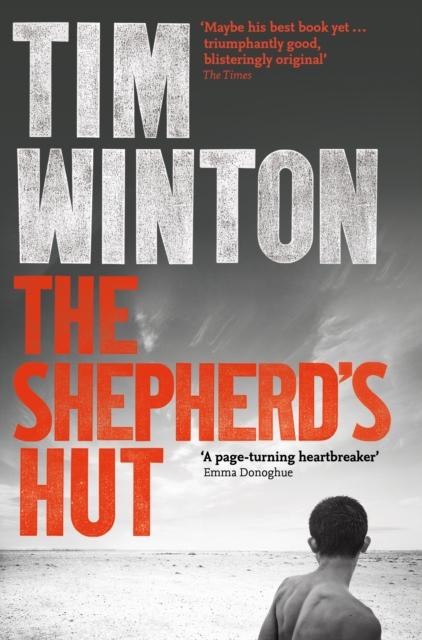 The Shepherd's Hut by Tim Winton | 9781509863846