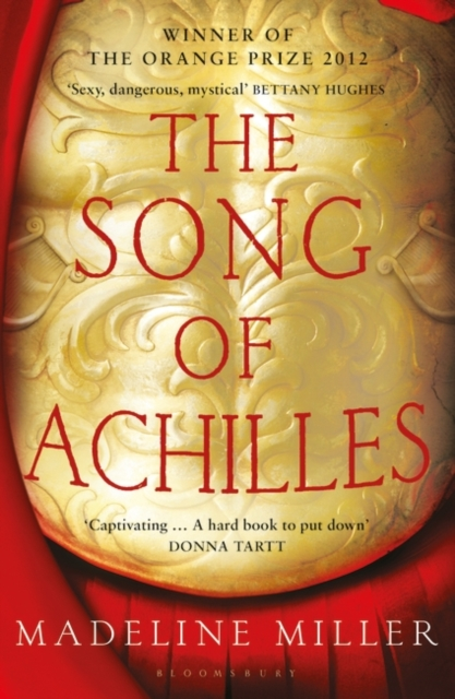The Song of Achilles by Madeline Miller | 9781408821985