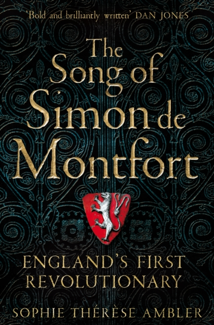 The Song of Simon de Montfort by Sophie Thèrése Ambler | 9781509837632