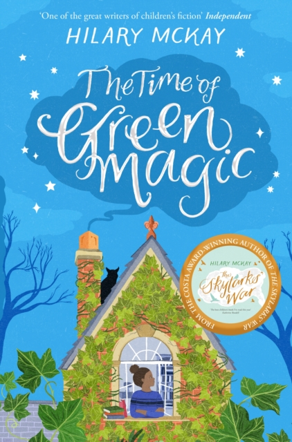 The Time of Green Magic by Hilary McKay | 9781529019247