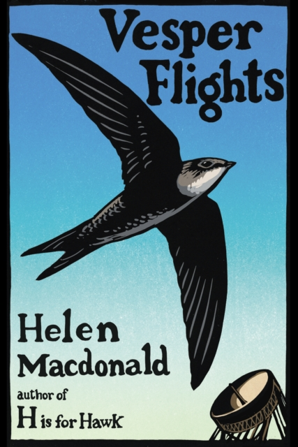 Vesper Flights by Helen Macdonald | 9780224097017