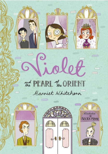 Violet and the Pearl of the Orient by Harriet Whitehorn, Becka Moor | 9781471118951