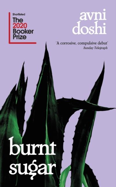 Burnt Sugar by Avni Doshi | 9780241441510