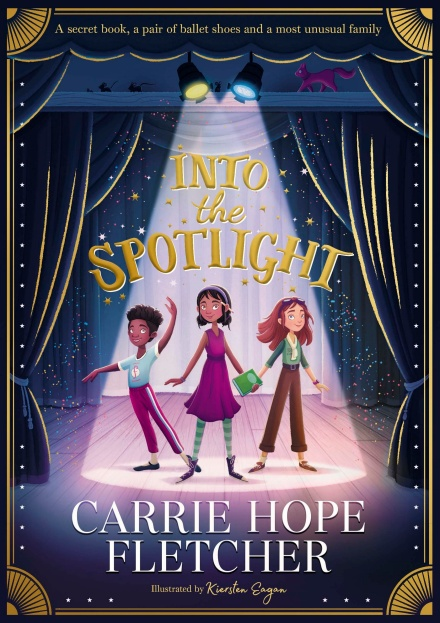 Into the Spotlight by Carrie Hope Fletcher | 9780241462096