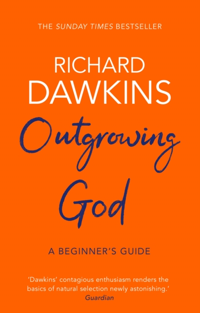 Outgrowing God: A Beginner's Guide by Richard Dawkins | 9781784164201