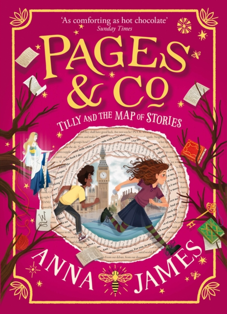 Pages & Co.: Tilly and the Map of Stories by Anna James