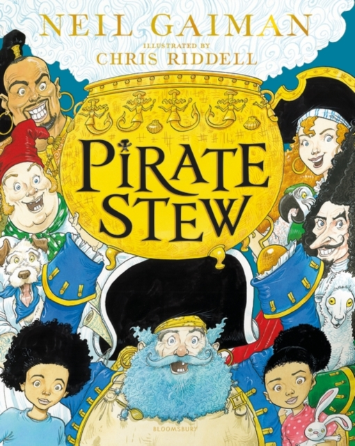 Pirate Stew by Neil Gaiman, Chris Riddell | 9781526614728