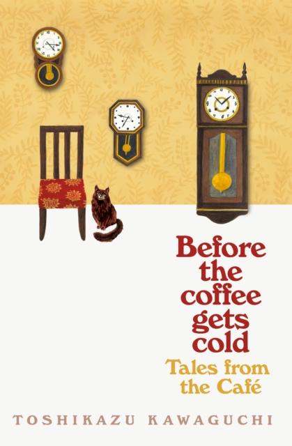 Tales from the Café by Toshikazu Kawaguchi (tr. Geoffrey Trousselot) | 9781529050868