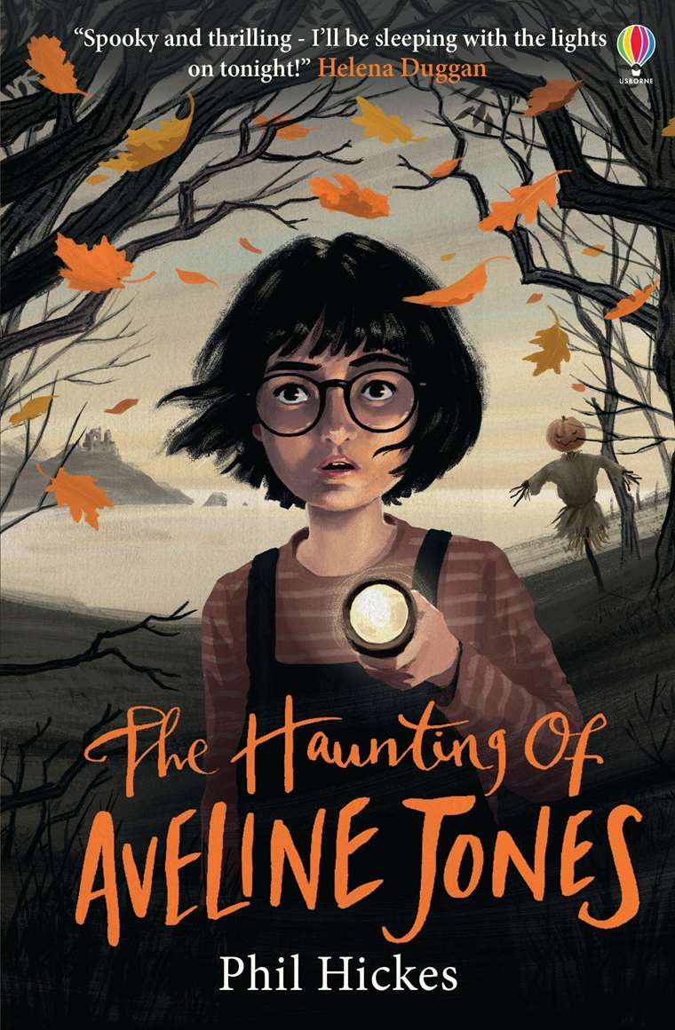 The Haunting of Aveline Jones by Phil Hickes | 9781474972147
