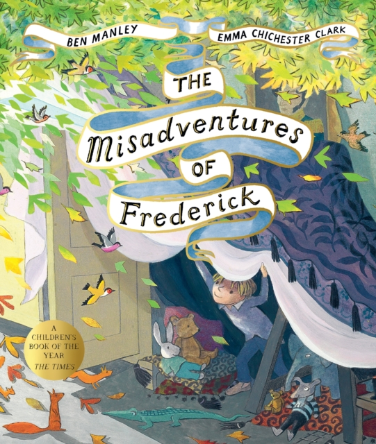 The Misadventures of Frederick by Ben Manley, Emma Chichester Clark | 9781509851546
